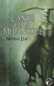 L'ange de la mélancolie - NicolasLiau
