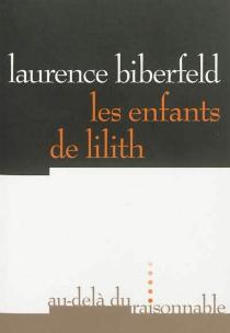 Les enfants de Lilith - LaurenceBiberfeld
