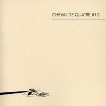 Cheval de quatre, n° 10 -