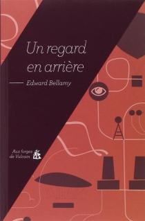 Un regard en arrière - EdwardBellamy