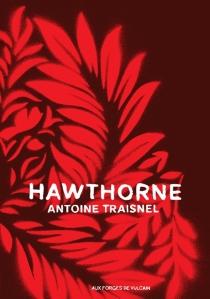 Hawthorne : blasted allegories - AntoineTraisnel