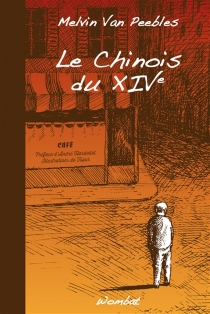 Le Chinois du XIVe - MelvinVan Peebles