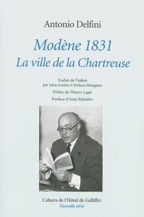 Modène, 1831 : la ville de la Chartreuse - AntonioDelfini