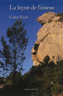 La leçon de l'oiseau - CathyFisch