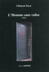 L'homme sans valise - ClémentNava