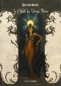 La citadelle des Vierges noires - MarcQuestin