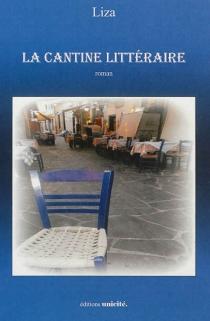 La cantine littéraire - Liza