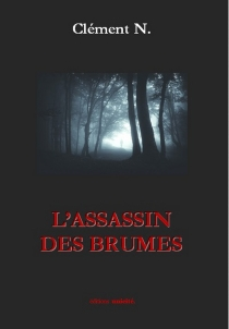 L'assassin des brumes - ClémentN.
