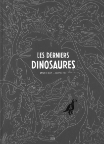 Les derniers dinosaures : considérations sur la prétendue disparition des macrosauriens - Didier deCalan