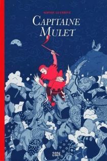 Capitaine Mulet - SophieGuerrive