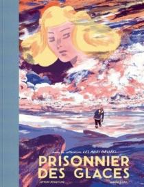 Prisonnier des glaces - SimonRoussin