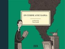 En cuisine avec Kafka - TomGauld