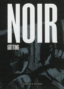 Noir - Jean-ClaudeGötting