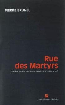 Rue des martyrs : Coupeau va mourir en voyant des rats et en criant la soif - PierreBrunel