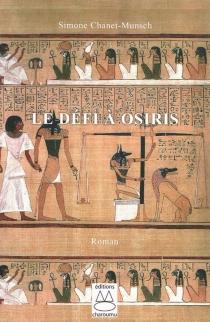Le défi à Osiris - SimoneChanet-Munsch