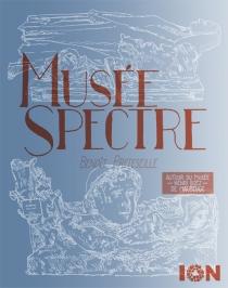 Musée spectre : autour du Musée Henri Boëz de Maubeuge - BenoîtPreteseille