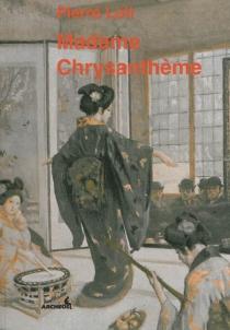 Madame Chrysanthème - PierreLoti