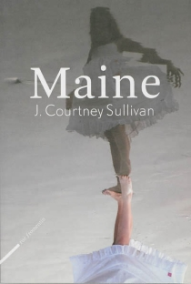 Maine - J. CourtneySullivan