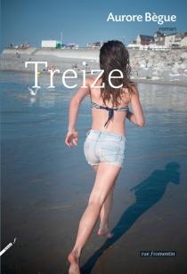 Treize - AuroreBègue