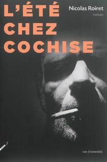 L'été chez Cochise - NicolasRoiret