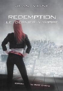 Le dernier vampire - JeanVigne