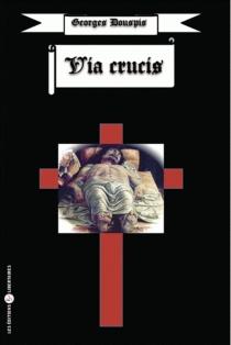 Via Crucis - GeorgesDouspis