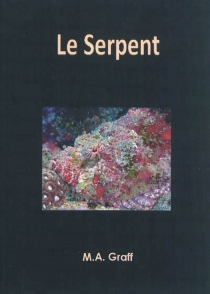Le serpent - M.A. Graff