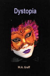 Dystopia - M.A.Graff