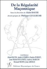 De la régularité maçonnique - AlainBauer