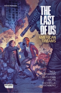 The last of us : American dreams - Neil Druckmann