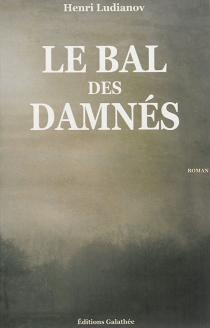 Le bal des damnés - HenriLudianov