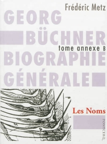 Georg Büchner : biographie générale - FrédéricMetz