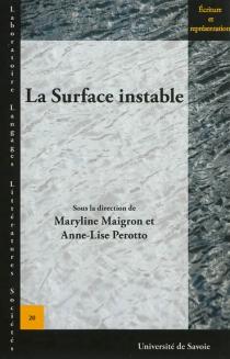 La surface instable -