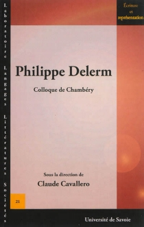 Philippe Delerm : actes du colloque de Chambéry, 21 et 22 septembre 2012 -