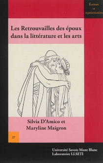 Les retrouvailles des époux dans la littérature et les arts : quelques exemples de l'Antiquité à nos jours -