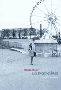 Les passagères - Ballara-Reyer