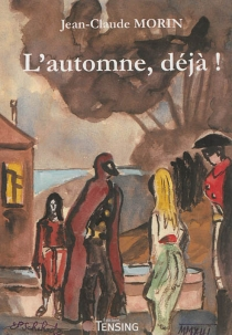L'automne, déjà ! - Jean-ClaudeMorin