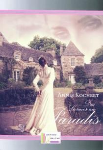 Des larmes au paradis - AnnieKochert