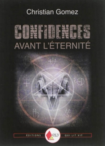 Confidences avant l'éternité - Christian Gomez