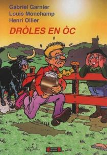 Droles en oc : recueil d'histoires drôles en occitan - GabrielGarnier