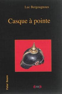 Casque à pointe - LucBergougnoux