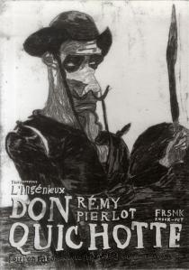 L'ingénieux don Quichotte : où l'on raconte ce que l'on y verra| The ingenious Don Quichotte - RémyPierlot