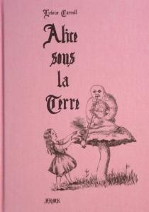 Alice sous la terre - LewisCarroll