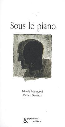 Sous le piano - NicoleMalinconi