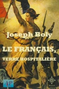 Le français, terre hospitalière -