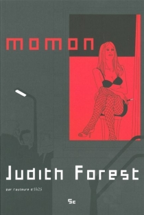 Momon : apostille à 1 h 25 - JudithForest