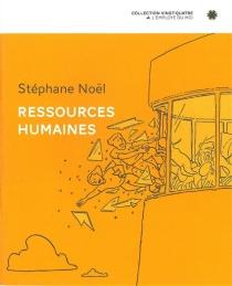 Ressources humaines - StéphaneNoël