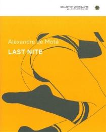 Last nite - Alexandre deMoté