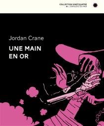 Une main en or - Jordan Crane