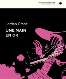 Une main en or - JordanCrane